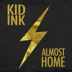 kid ink almost home 150x150