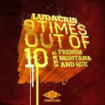 Ludacris – '9 Times Out Of 10′ (Feat. French Montana & Que)