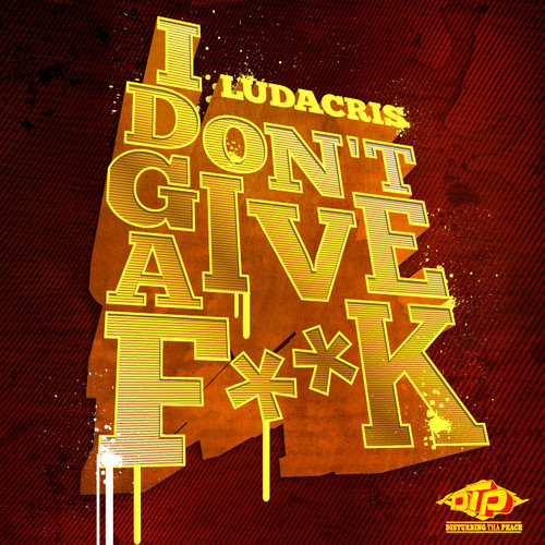 ludacris i dont give a