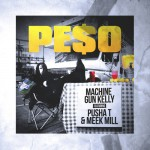Machine Gun Kelly – 'Peso' (Feat. Pusha T & Meek Mill)