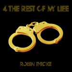robin thicke 4 the rest of my life 150x150