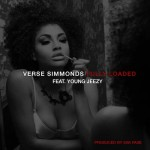 Verse Simmonds – 'Fully Loaded' (Feat. Young Jeezy)