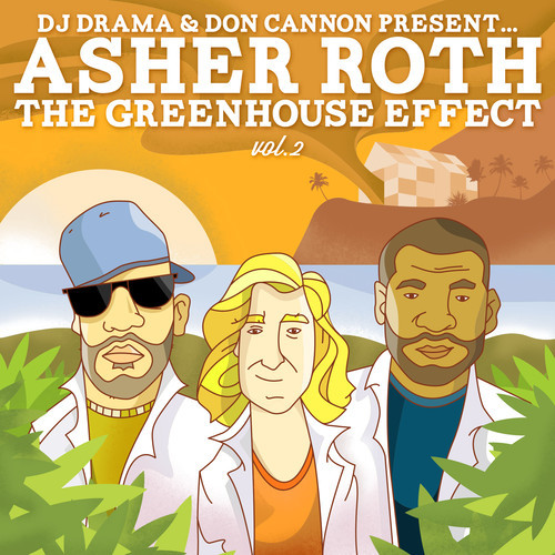 asher roth greenhouse effect 2