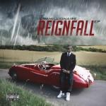Chamillionaire – <i>REIGNFALL</i> EP (Stream)