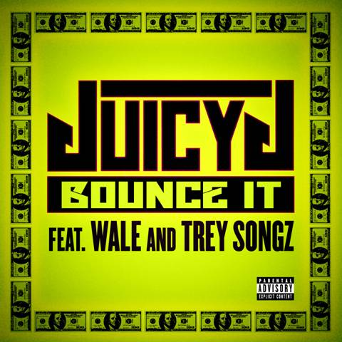 juicy j bounce it