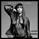 kelly rowland talk a good game artwork 500x500 150x150