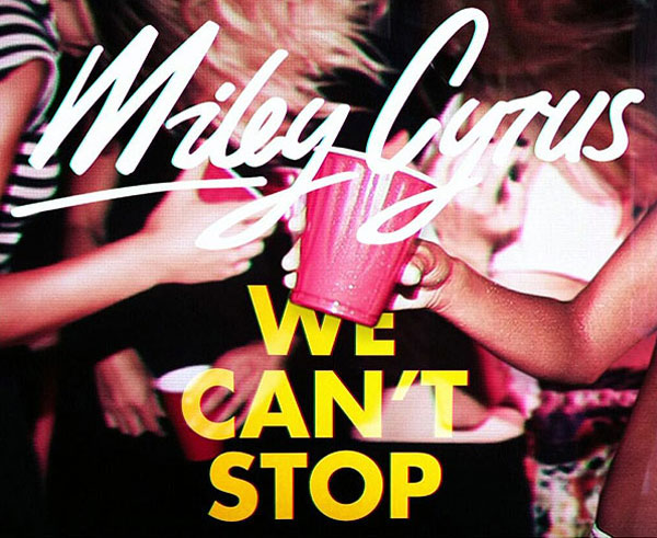We Cant Stop Single Cover Miley Cyrus – 'We Ca...
