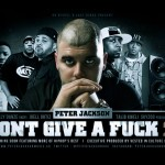 Peter Jackson – 'I Don't Give A F**k 2.0' (Feat. Troy Ave, Talib Kweli, Joell Ortiz, Skyzoo & M.O.P)