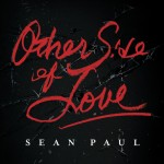 Sean Paul – 'Other Side Of Love'