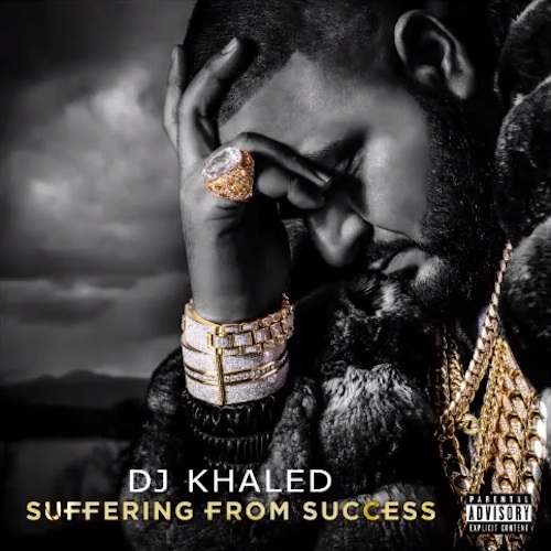 DJ Khaled - Suffering From Success (Deluxe)