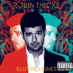 Robin Thicke – <i>Blurred Lines</i> (Album Stream)