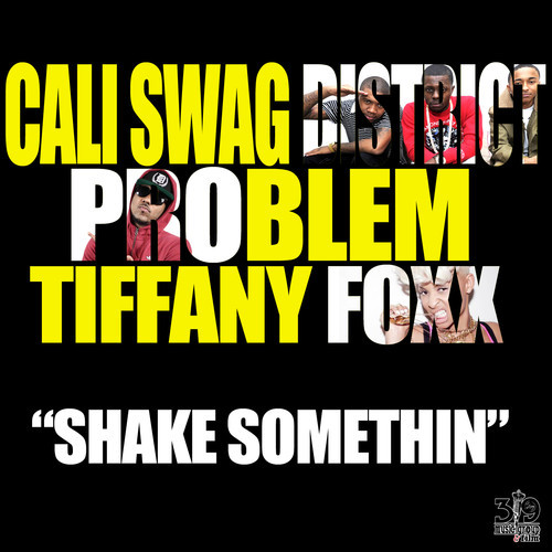 cali swag shake something