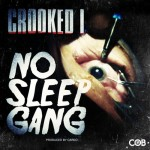 crooked i no sleep gang 150x150