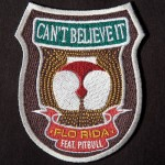 Flo Rida – 'Can't Believe It' (Feat. Pitbull)