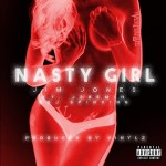 jim jones nasty girl 150x150