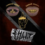 Trinidad James – 'Shut Up!!!' (Feat. Travis Scott)