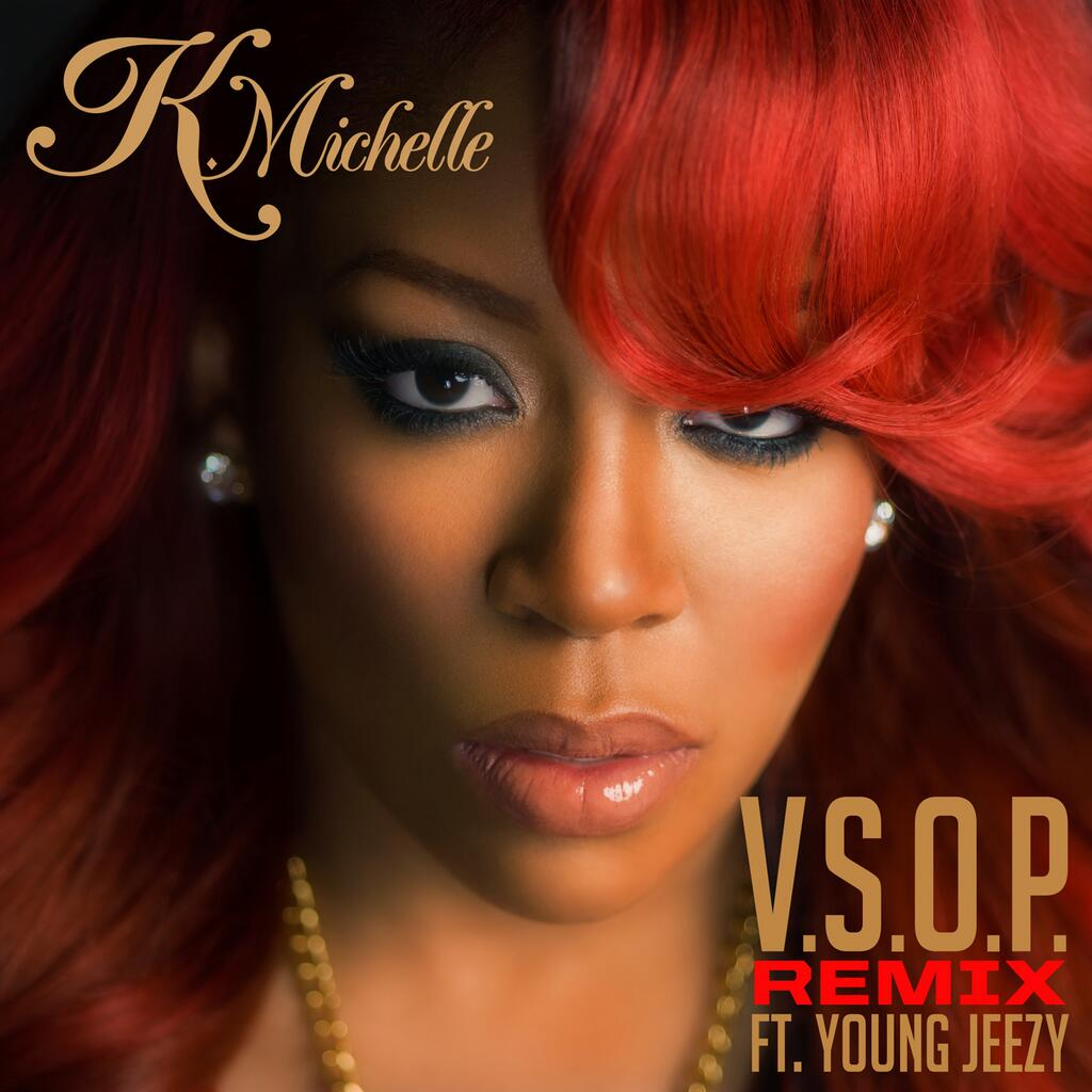 K. Michelle – 'V.S.O.P. (Remix)' (Feat. Young Jeezy ... K Michelle 2013