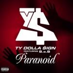 Ty Dolla $ign – 'Paranoid' (Feat. B.o.B)