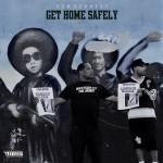 Dom Kennedy – 'Get Home Safely' (Artwork & Track List)