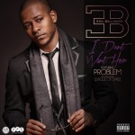Eric Bellinger – 'I Don't Want Her' (Feat. Problem)
