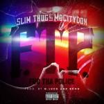 Slim Thug & Mo City Don (Z-Ro) – 'F.T.P.'