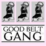 Good Belt Gang – F*kwitusuknowwegotit (Feat. City Boy Dee, N.O.R.E., Yung Reallie & Tweez)