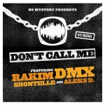 rakim dmx dont call me 150x150