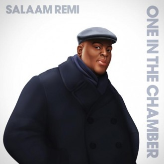 salaam remi one in the chamber cover