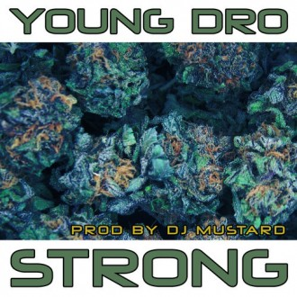 young dro strong