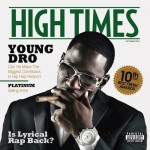 Young Dro – 'High Times' (Album Stream)