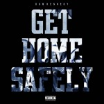 dom kennedy get home safely 150x150