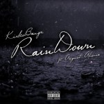 Kirko Bangz – 'Rain Down (Remix)' (Feat. August Alsina)
