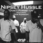 nipsey hussle dont forget us 150x150