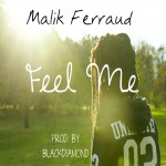 Malik Ferraud Feel Me Prod. Black Diamond Cover Art 150x150