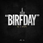 YG & Jeezy – 'Birfday'