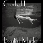 crooked i beautiul murder 150x150