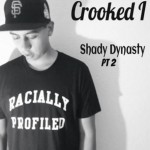 crooked i shady dynasty 2 150x150