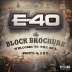 E-40 – 'Pablo' (Feat. Gucci Mane & Trinidad James)