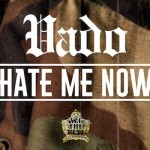 hate me now vado 150x150
