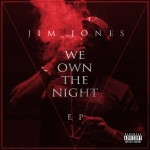 jim jones we own the night 150x150