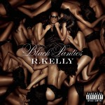 R. Kelly – 'Black Panties' (Album Cover & Track List)