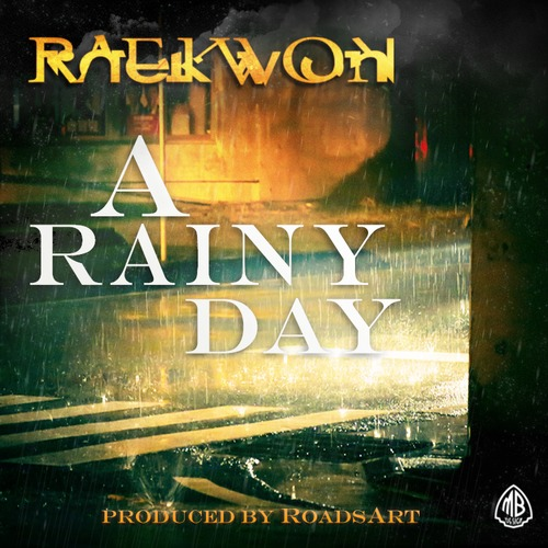 raekwon a rainy day