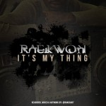 Raekwon – 'It's My Thing' + 'Royals' (Freestyles)