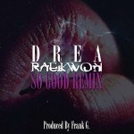 raekwon so good remix 150x150