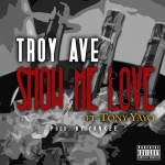 troy ave show me love 150x150