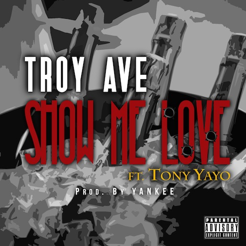 troy ave show me love