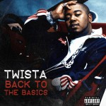 Twista – 'Back To The Basics' EP (Artwork & Track List)