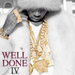 Tyga – 'Well Done 4′ (Mixtape Artwork)