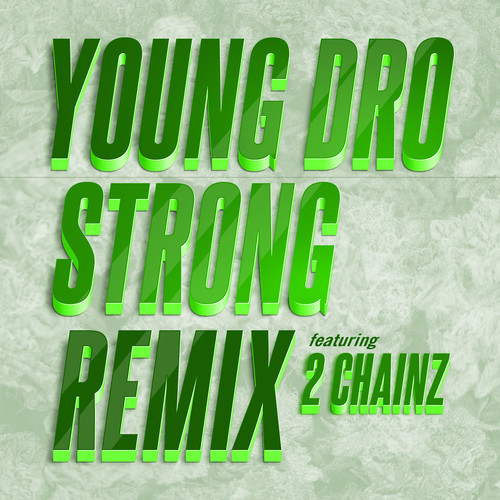 young dro strong remix