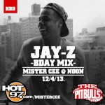 Mister Cee's Jay Z Birthday Mix On Hot 97